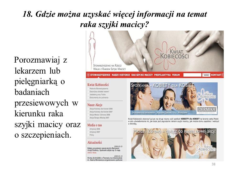 18. Gdzie można uzyskać więcej informacji na temat raka szyjki macicy