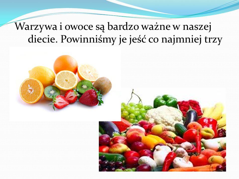 Warzywa i owoce są bardzo ważne w naszej diecie