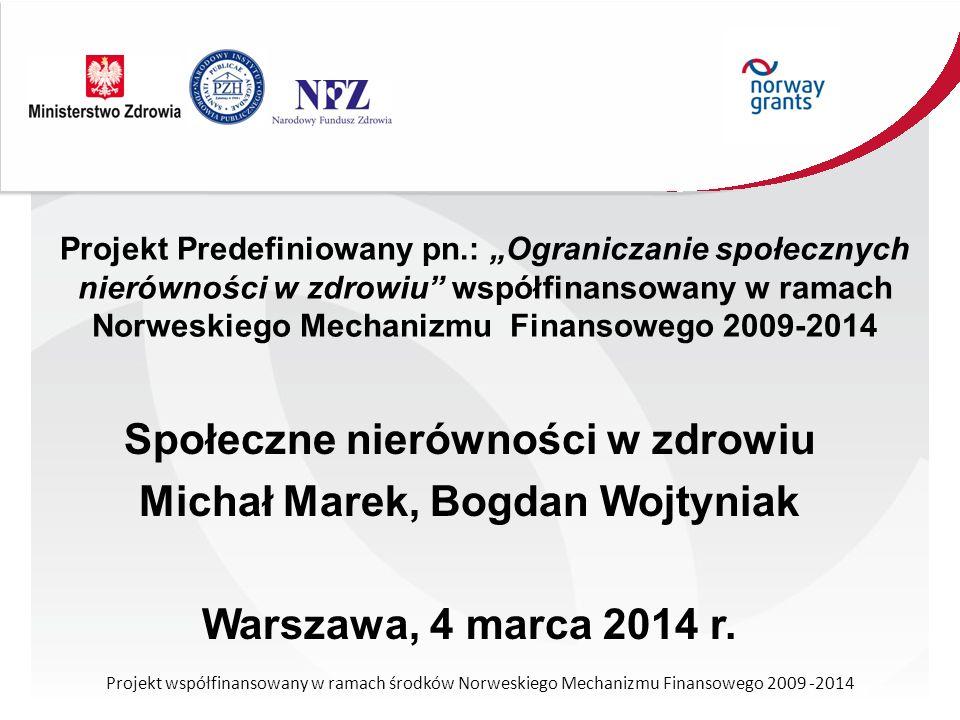 Społeczne nierówności w zdrowiu Michał Marek, Bogdan Wojtyniak