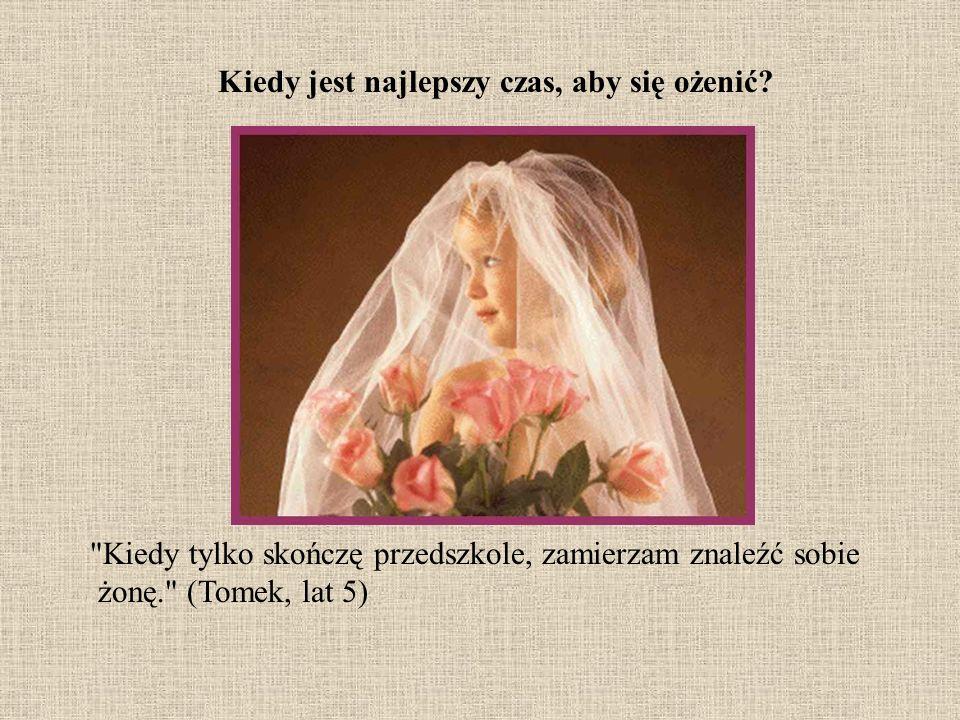 Kiedy jest najlepszy czas, aby się ożenić