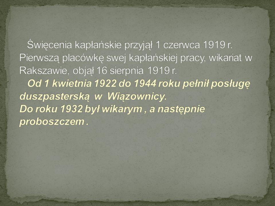 Święcenia kapłańskie przyjął 1 czerwca 1919 r