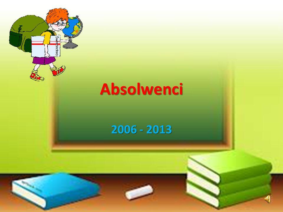 Absolwenci 2006 - 2013