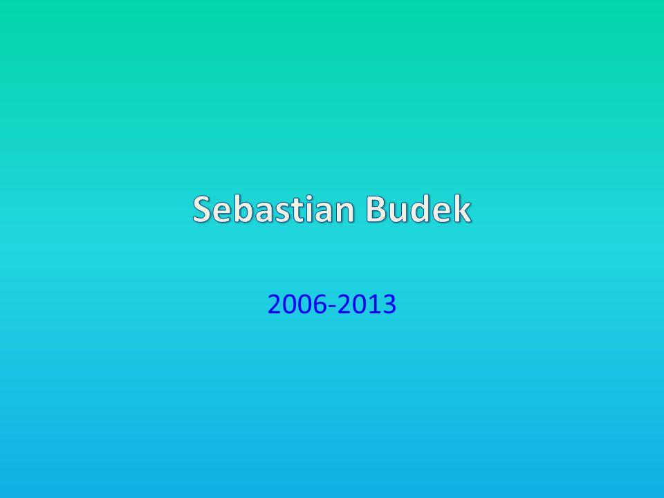 Sebastian Budek 2006-2013