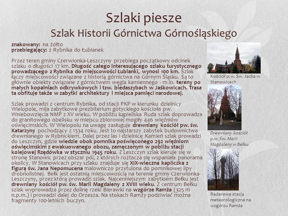 Szlaki piesze Szlak Historii Górnictwa Górnośląskiego