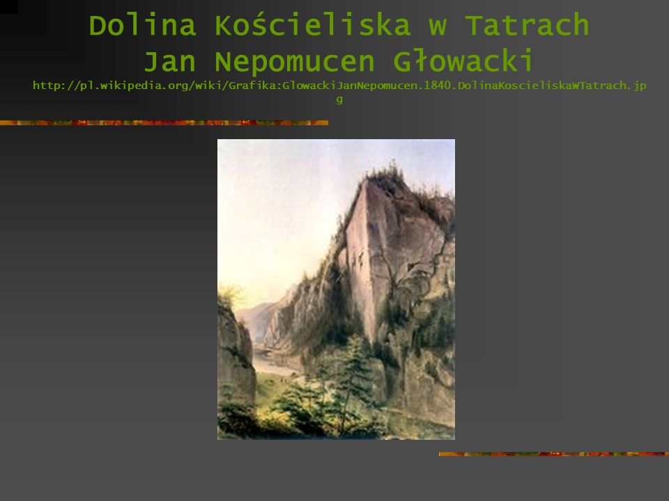 Dolina Kościeliska w Tatrach Jan Nepomucen Głowacki http://pl