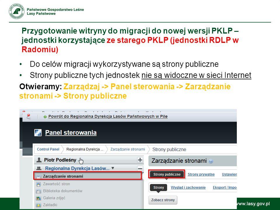 Przygotowanie witryny do migracji do nowej wersji PKLP – jednostki korzystające ze starego PKLP (jednostki RDLP w Radomiu)