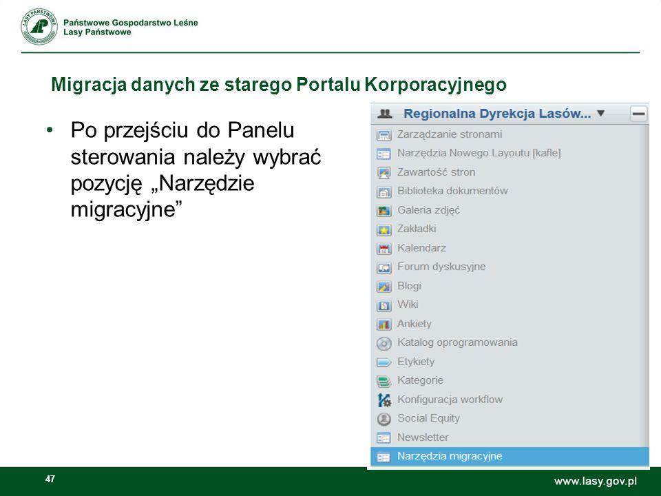 Migracja danych ze starego Portalu Korporacyjnego