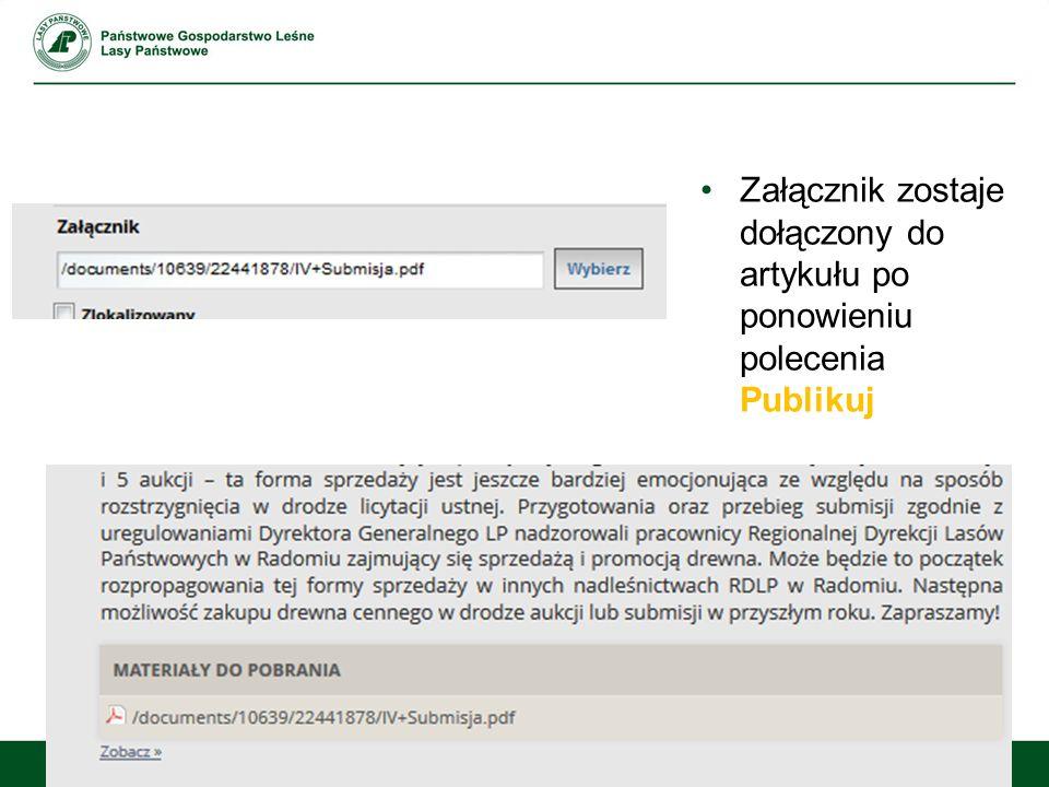 Załącznik zostaje dołączony do artykułu po ponowieniu polecenia Publikuj