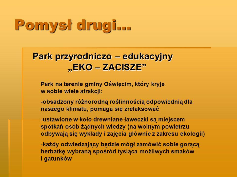 """Park przyrodniczo – edukacyjny """"EKO – ZACISZE"""