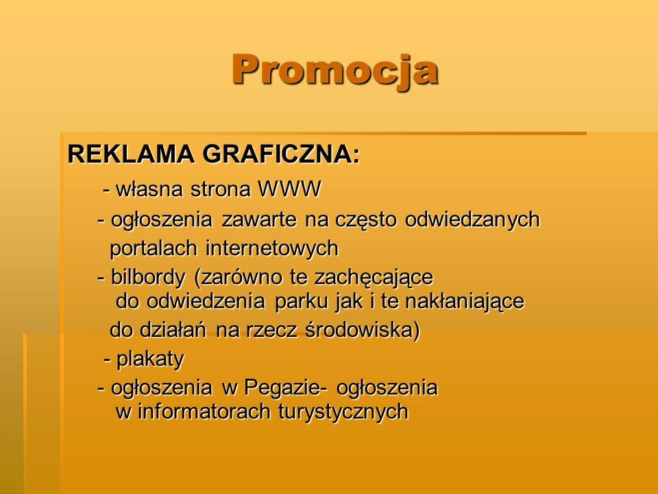 Promocja REKLAMA GRAFICZNA: - własna strona WWW
