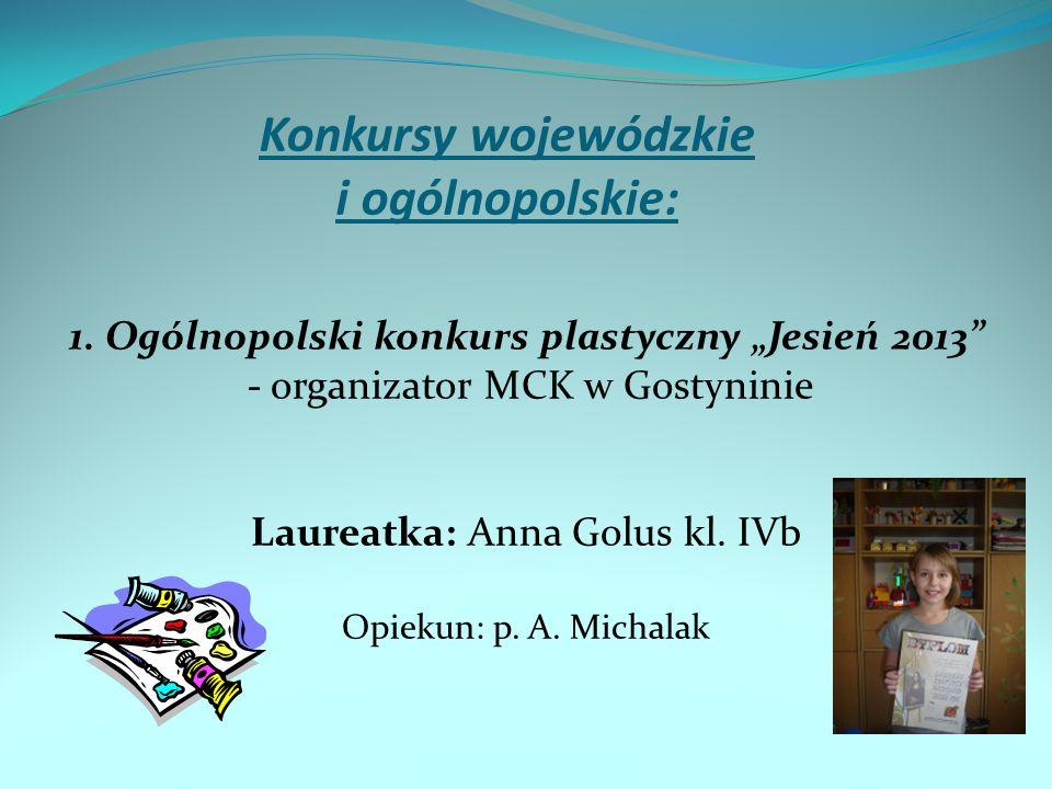 Konkursy wojewódzkie i ogólnopolskie: