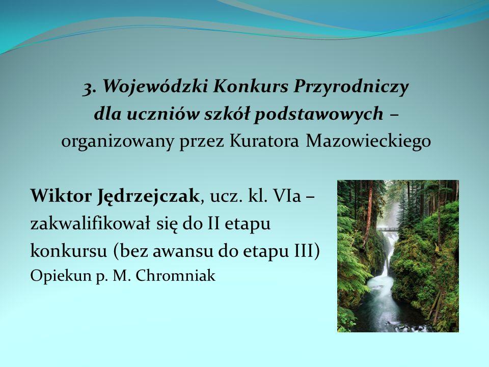 3. Wojewódzki Konkurs Przyrodniczy dla uczniów szkół podstawowych –