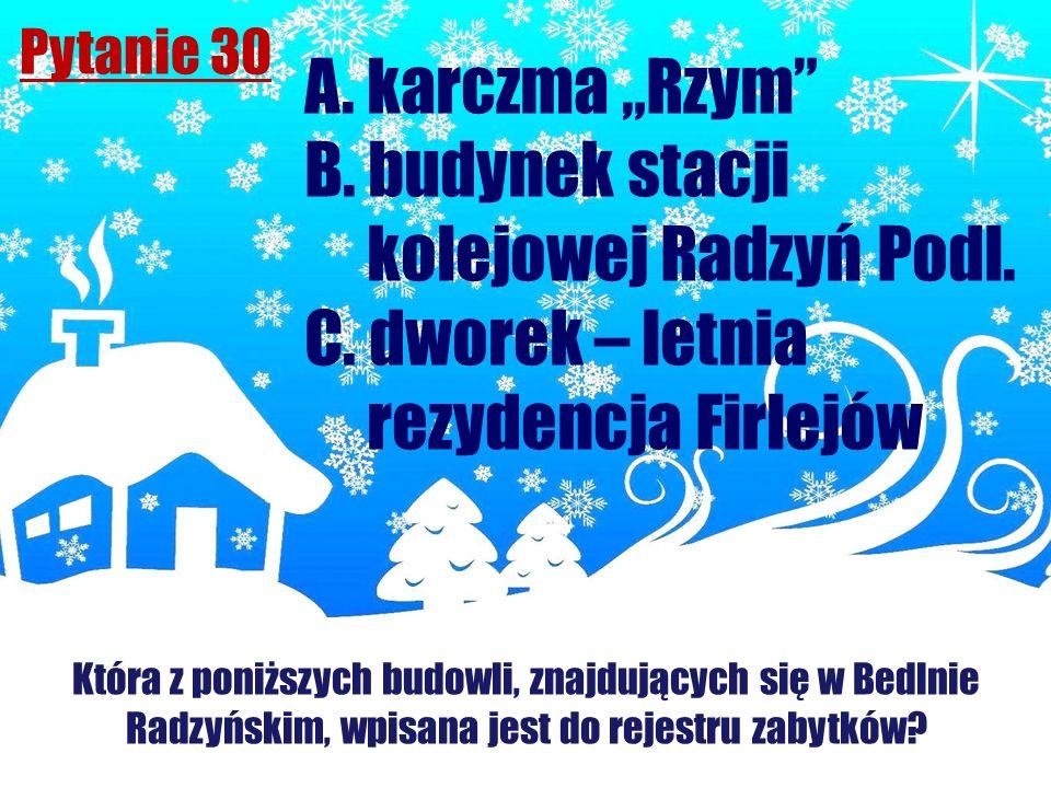 """A. karczma """"Rzym B. budynek stacji kolejowej Radzyń Podl."""