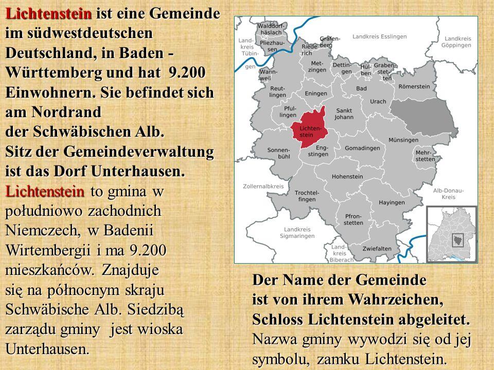 Lichtenstein ist eine Gemeinde im südwestdeutschen Deutschland, in Baden - Württemberg und hat 9.200 Einwohnern. Sie befindet sich am Nordrand der Schwäbischen Alb. Sitz der Gemeindeverwaltung ist das Dorf Unterhausen. Lichtenstein to gmina w południowo zachodnich Niemczech, w Badenii Wirtembergii i ma 9.200 mieszkańców. Znajduje się na północnym skraju Schwäbische Alb. Siedzibą zarządu gminy jest wioska Unterhausen.
