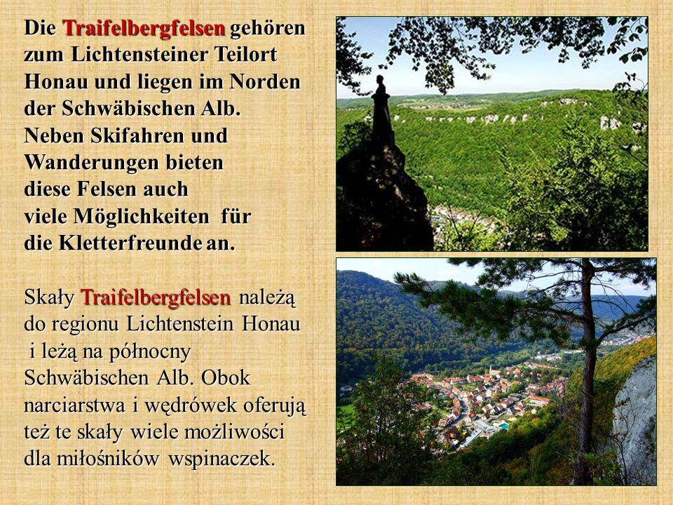 Die Traifelbergfelsen gehören zum Lichtensteiner Teilort Honau und liegen im Norden der Schwäbischen Alb.