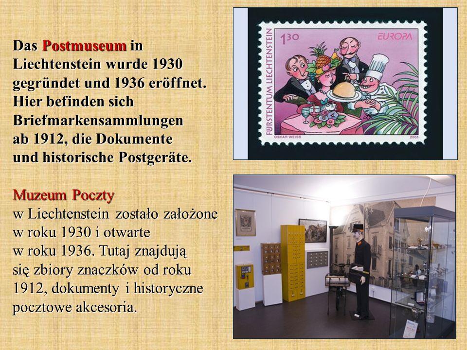 Das Postmuseum in Liechtenstein wurde 1930 gegründet und 1936 eröffnet