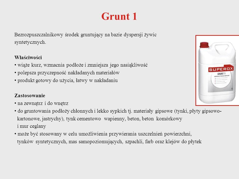 Grunt 1 Bezrozpuszczalnikowy środek gruntujący na bazie dyspersji żywic. syntetycznych. Właściwości.