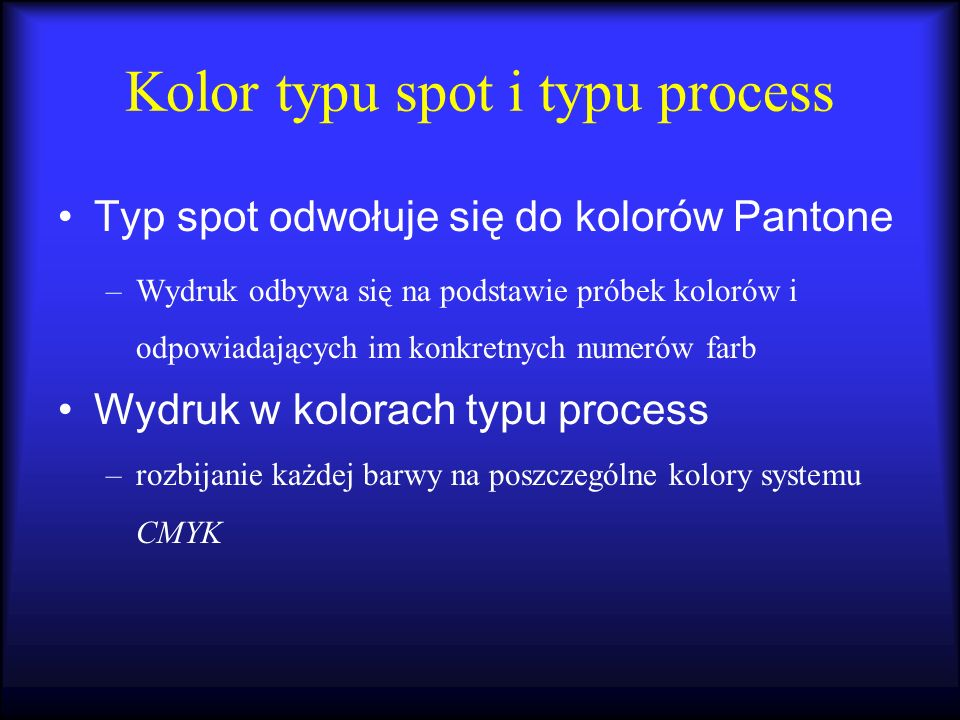 Kolor typu spot i typu process