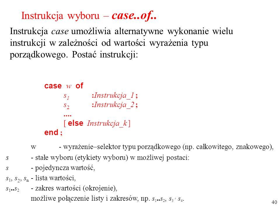 Instrukcja wyboru – case..of..