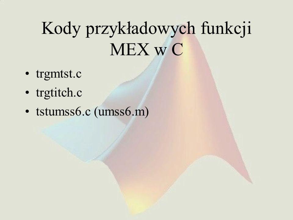 Kody przykładowych funkcji MEX w C