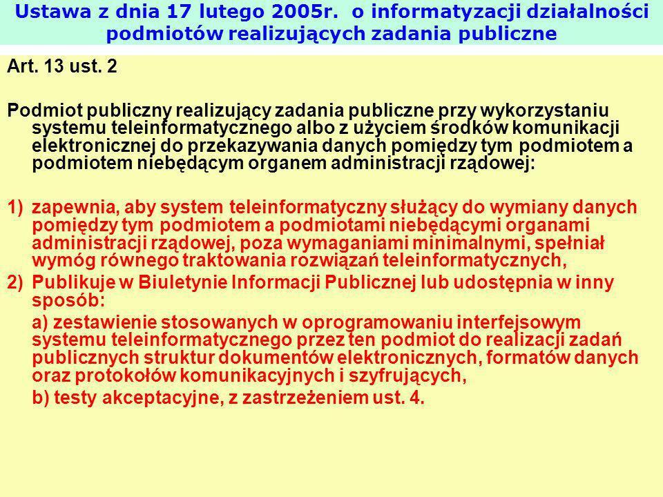 Ustawa z dnia 17 lutego 2005r. o informatyzacji działalności podmiotów realizujących zadania publiczne