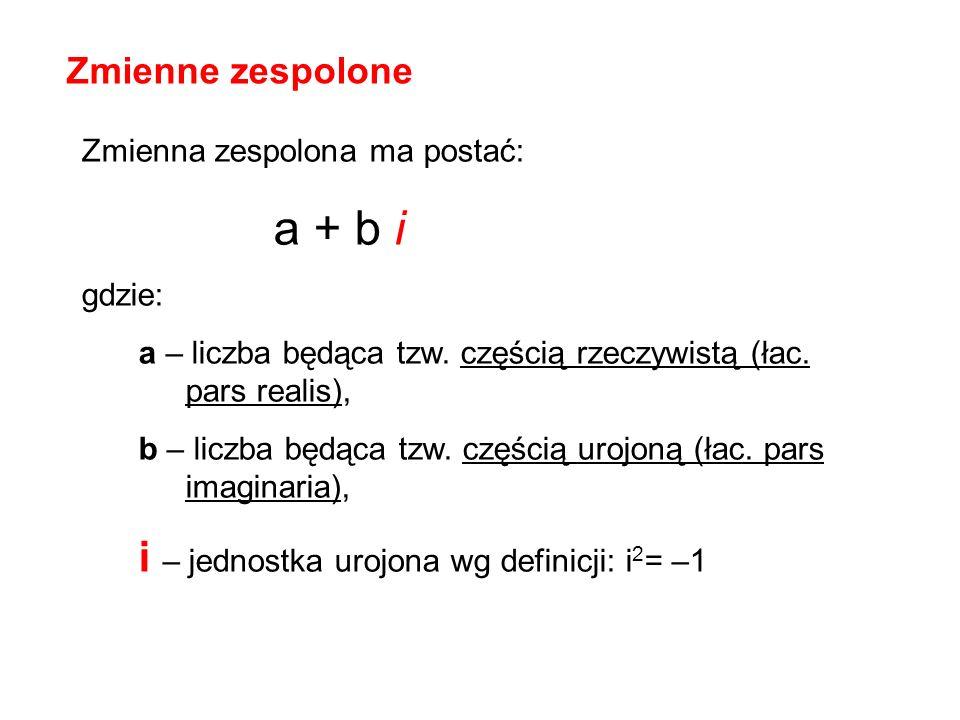 i – jednostka urojona wg definicji: i2= –1