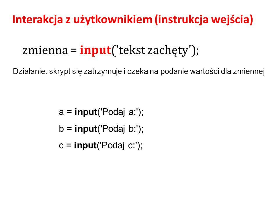 Interakcja z użytkownikiem (instrukcja wejścia)