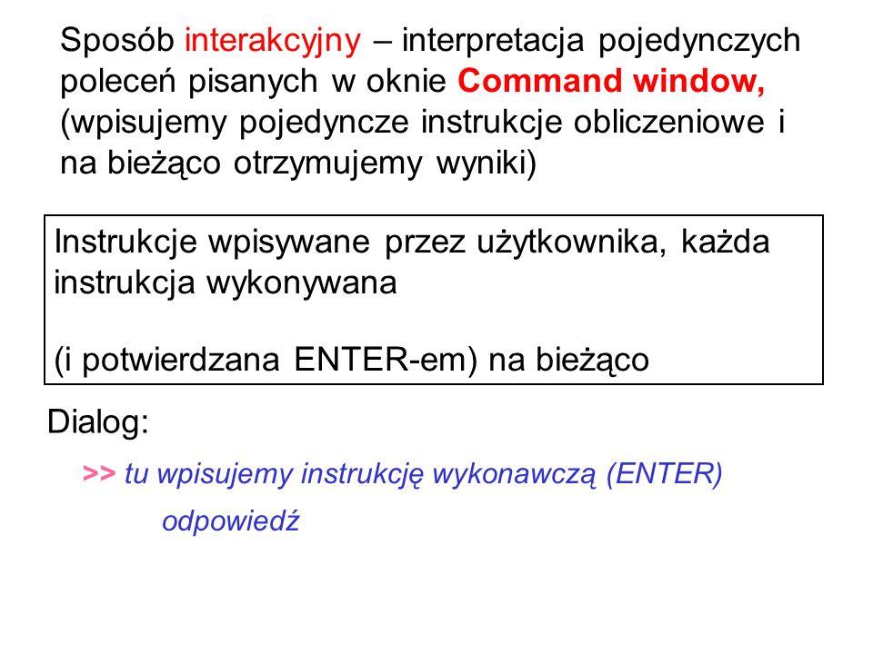 Instrukcje wpisywane przez użytkownika, każda instrukcja wykonywana