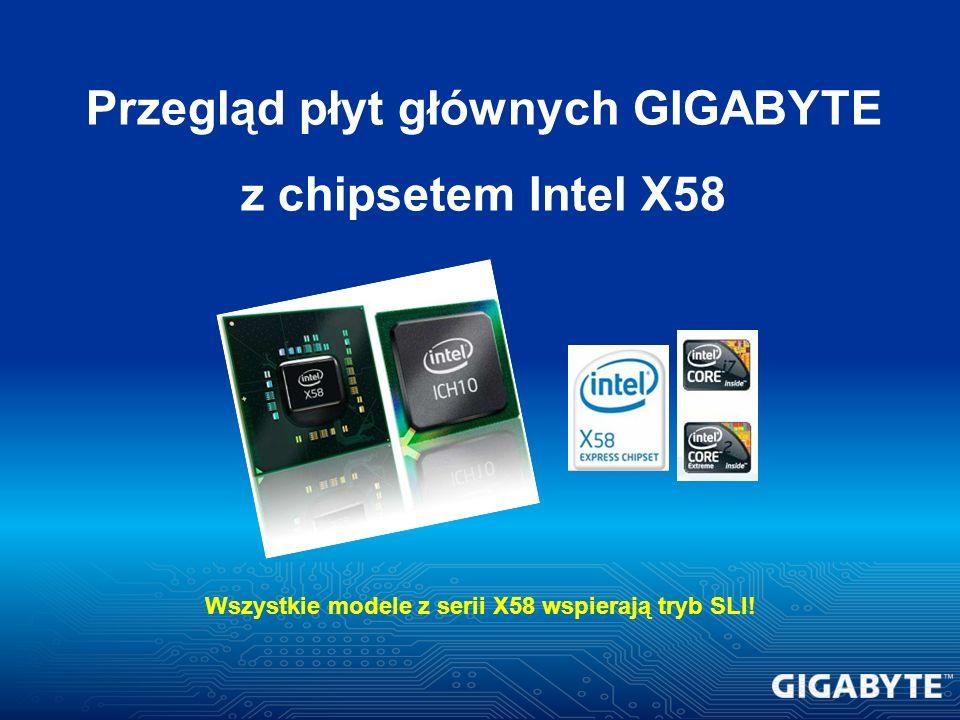 Przegląd płyt głównych GIGABYTE z chipsetem Intel X58