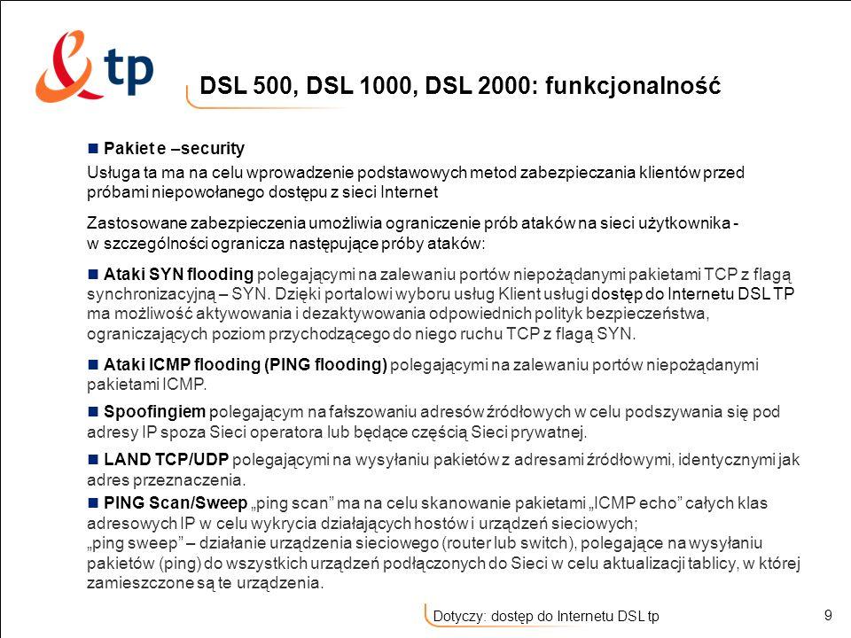 DSL 500, DSL 1000, DSL 2000: funkcjonalność