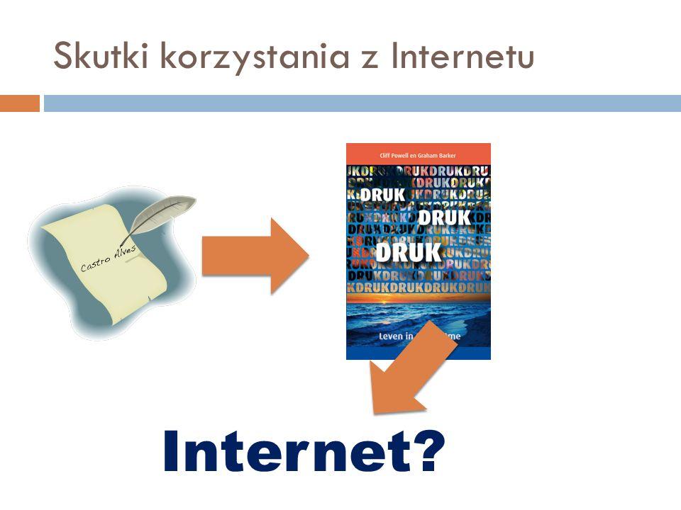 Skutki korzystania z Internetu