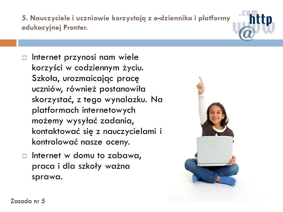 Internet w domu to zabawa, praca i dla szkoły ważna sprawa.
