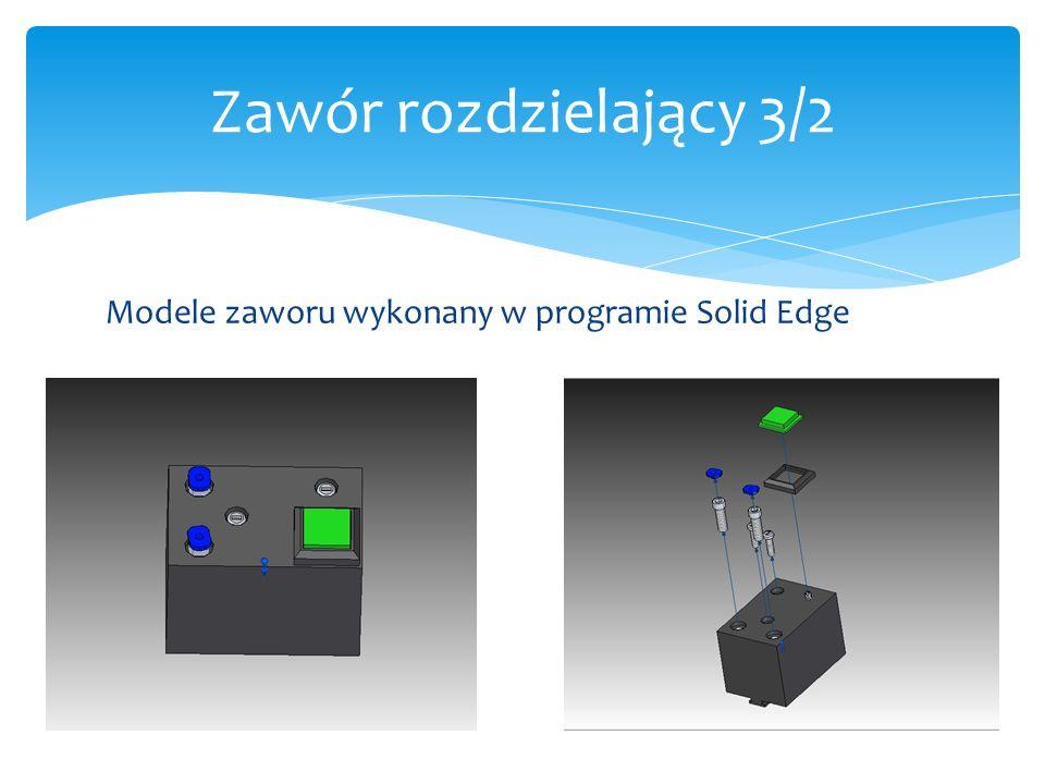 Zawór rozdzielający 3/2 Modele zaworu wykonany w programie Solid Edge