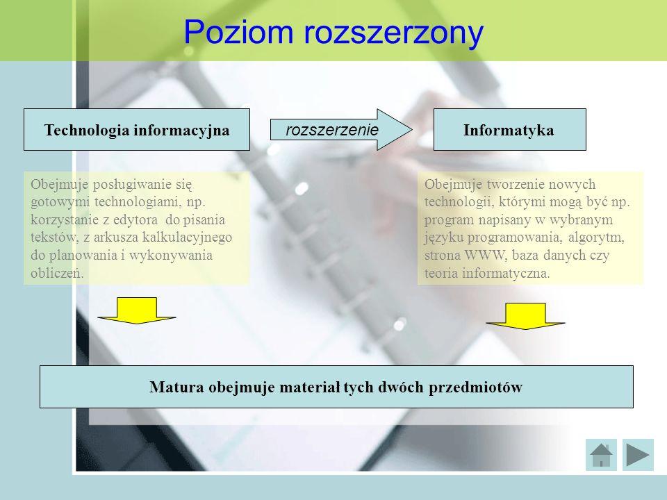 Poziom rozszerzony Technologia informacyjna rozszerzenie Informatyka