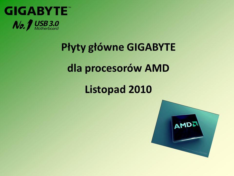Płyty główne GIGABYTE dla procesorów AMD Listopad 2010