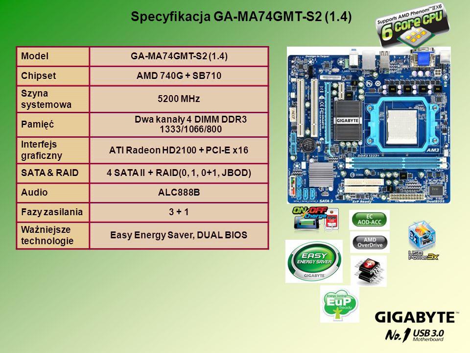Specyfikacja GA-MA74GMT-S2 (1.4) Easy Energy Saver, DUAL BIOS