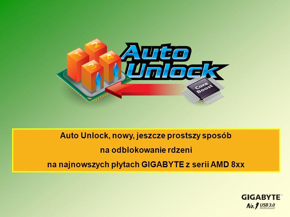 Auto Unlock, nowy, jeszcze prostszy sposób na odblokowanie rdzeni