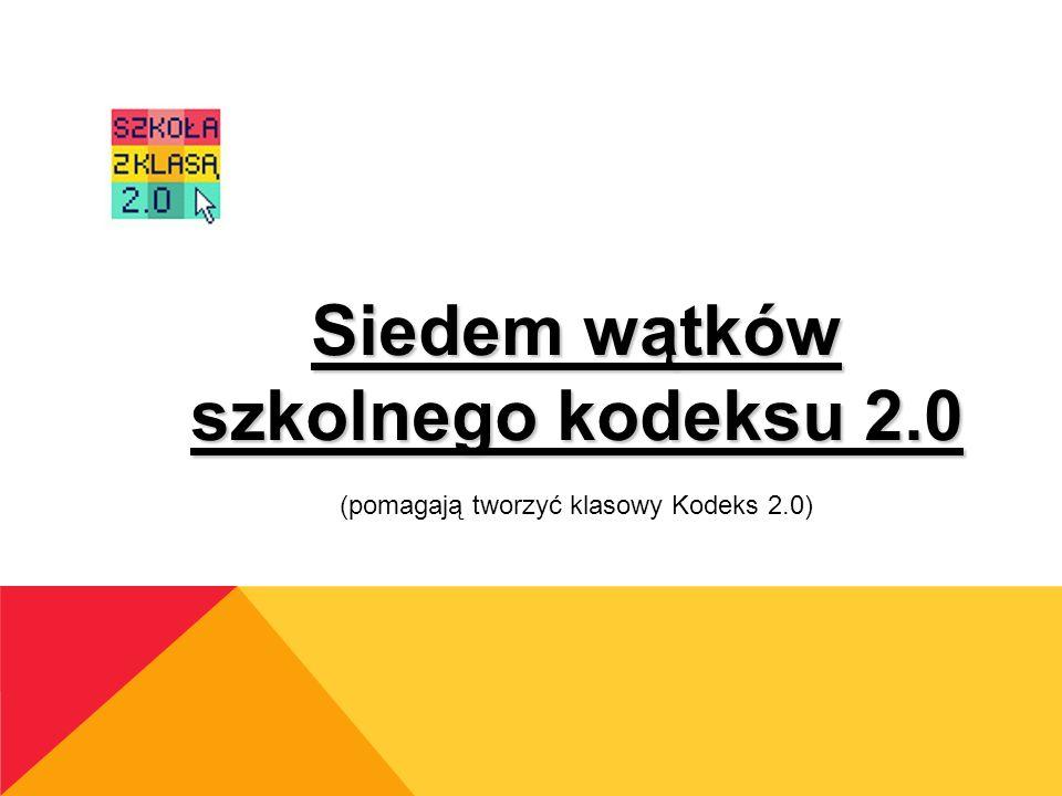 Siedem wątków szkolnego kodeksu 2.0