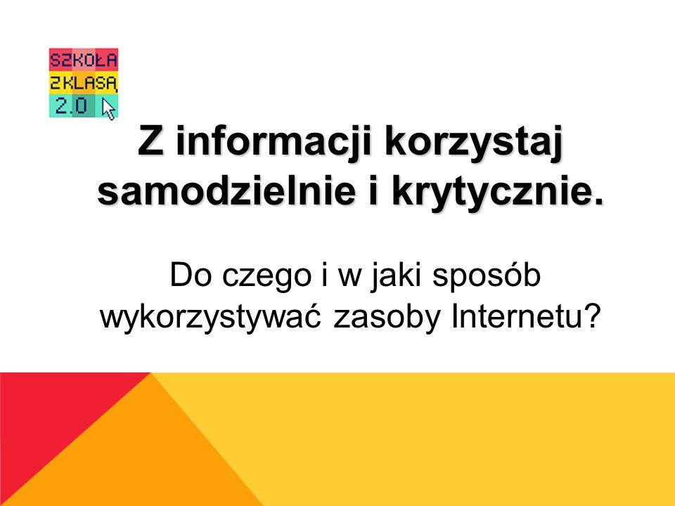 Z informacji korzystaj
