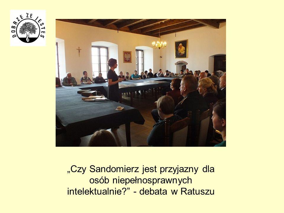"""""""Czy Sandomierz jest przyjazny dla osób niepełnosprawnych intelektualnie - debata w Ratuszu"""