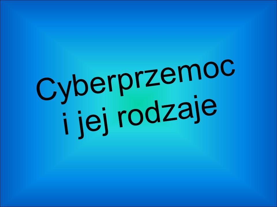 Cyberprzemoc i jej rodzaje