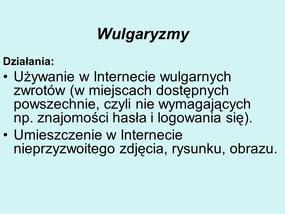 Wulgaryzmy Działania: