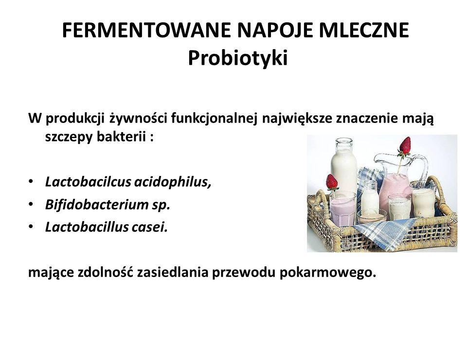 FERMENTOWANE NAPOJE MLECZNE Probiotyki