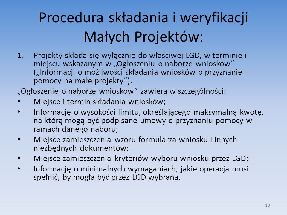 Procedura składania i weryfikacji Małych Projektów: