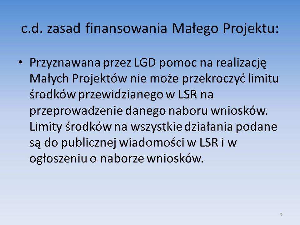 c.d. zasad finansowania Małego Projektu: