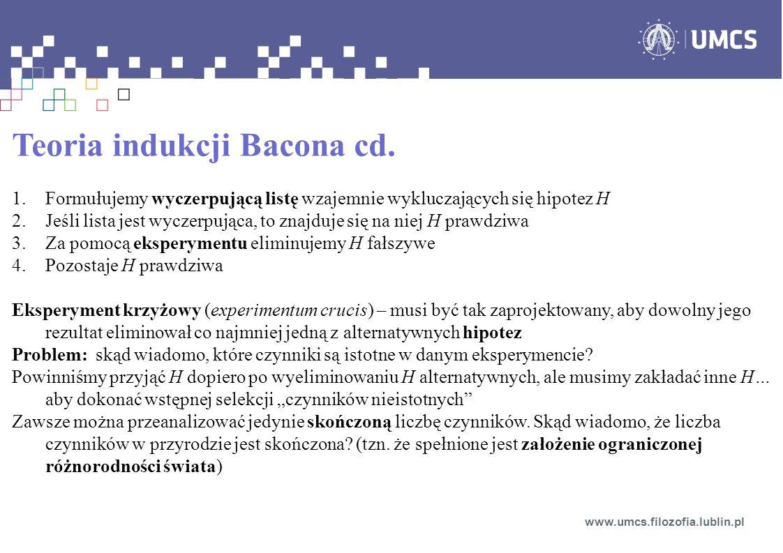 Teoria indukcji Bacona cd.