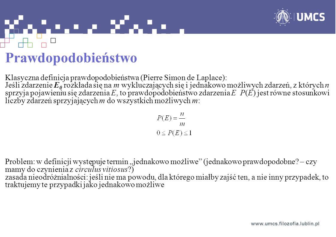 Prawdopodobieństwo Klasyczna definicja prawdopodobieństwa (Pierre Simon de Laplace):