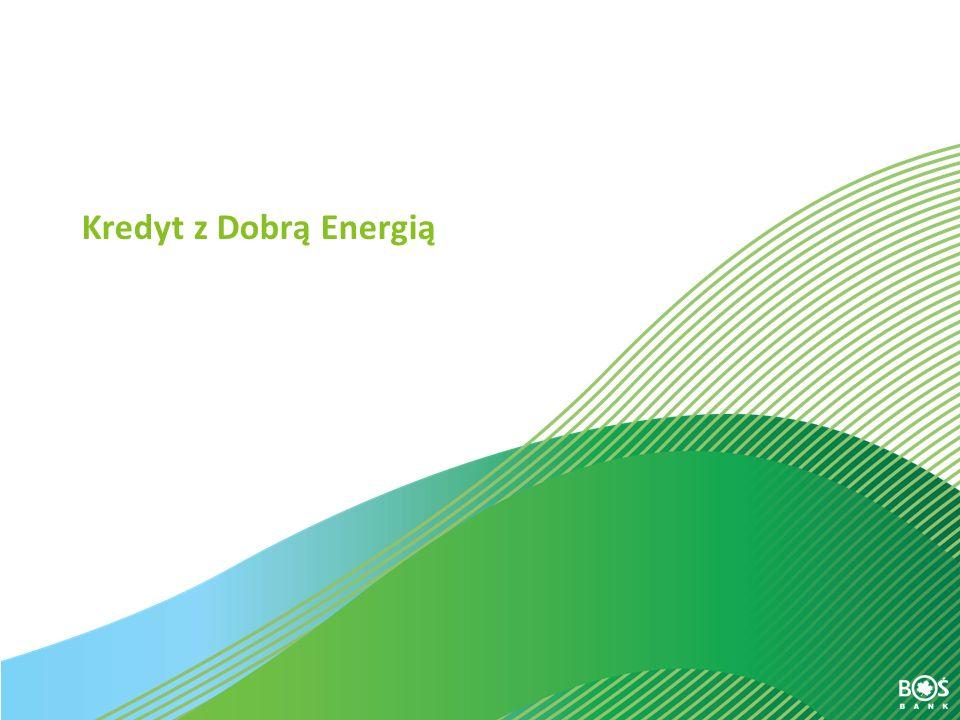 Kredyt z Dobrą Energią