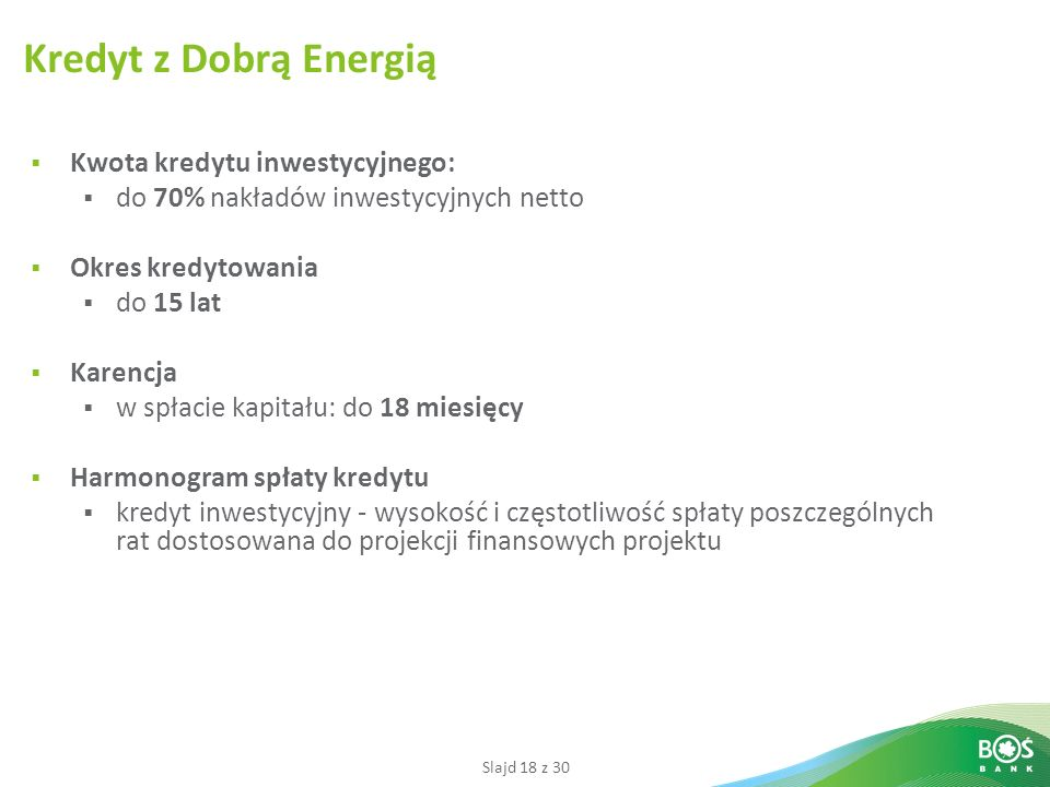 Kredyt z Dobrą Energią Kwota kredytu inwestycyjnego: