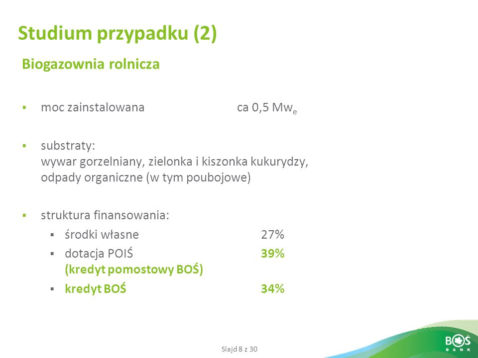 Studium przypadku (2) Biogazownia rolnicza